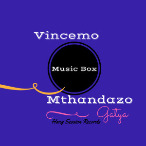 Album Music Box from Mthandazo Gatya