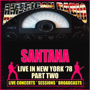 Santana的專輯Live in New York '78 - Part Two