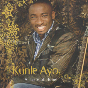 Album A taste of Home from Kunle Ayo