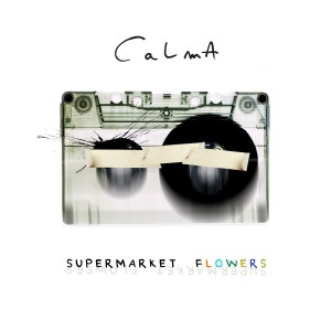 Supermarket Flowers dari Calma