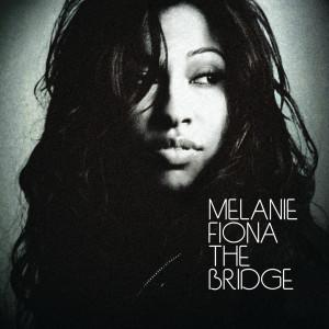 The Bridge 2009 Melanie Fiona