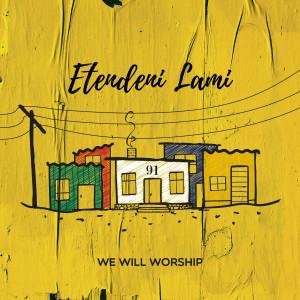 Album Etendeni Lami from We Will Worship