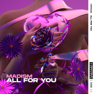 Album All For You from Madism