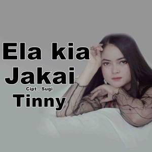 Album Ela Kia Jakai from Tinny
