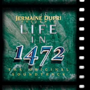Album Life In 1472 (The Original Soundtrack) from Jermaine Dupri