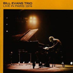 Bill Evans Trio的專輯Live in Paris 1974