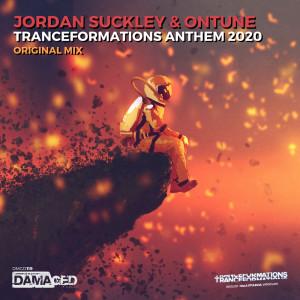 Tranceformations Anthem 2020 dari Jordan Suckley