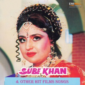 Noor Jehan的專輯Sube Khan And Other Hit Films Songs