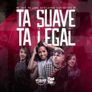 Album Tá Suave, Tá Legal from MC Jhey