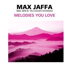Max Jaffa的專輯Melodies You Love