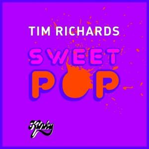 Tim Richards的專輯Sweet Pop