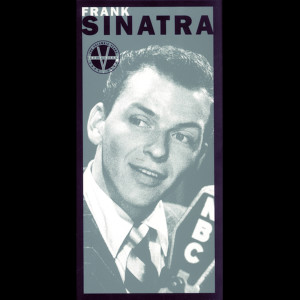 The Columbia Years 1943-1952            The V-Discs 1994 Frank Sinatra