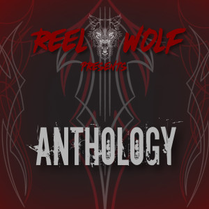 Album Anthology (feat. Bizarre, Ill Bill, Sean Strange & Mersinary) from Reel Wolf