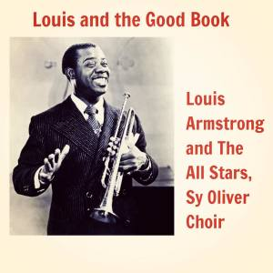 Listen to Down by the Riverside song with lyrics from Louis Armstrong And The All Stars