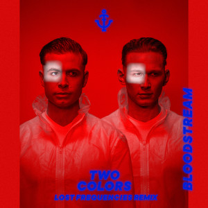 Album Bloodstream (Lost Frequencies Remix) from twocolors
