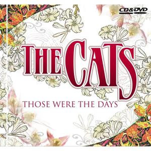 Those Were The Days 2006 The Cats