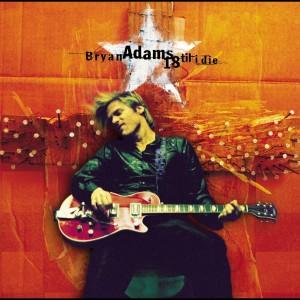 18 Til I Die 1996 Bryan Adams