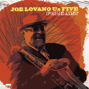 Folk Art 2008 Joe Lovano Us Five