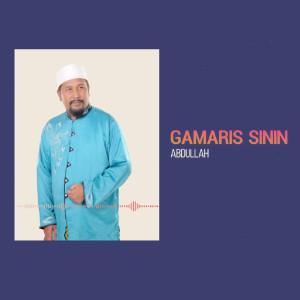 Gamaris Sinin dari Abdullah