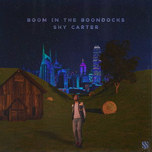 Shy Carter的專輯Boom in the Boondocks