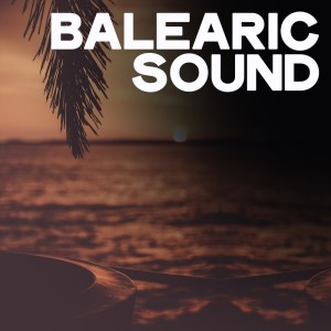 Album Balearic Sound from Various Artists