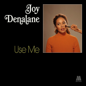 Album Use Me from Joy Denalane