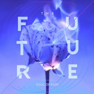 Soul of Ears的專輯The Future
