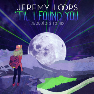 Album 'Til I Found You (twocolors Remix) from Jeremy Loops