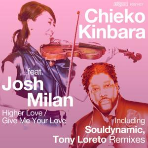 Album Higher Love / Give Me Your Love from Josh Milan