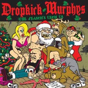 Album The Season's Upon Us from Dropkick Murphys