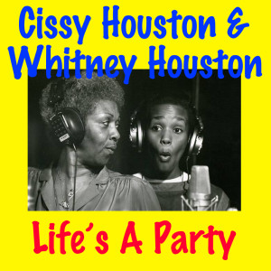 Listen to Life's a Party song with lyrics from Cissy Houston