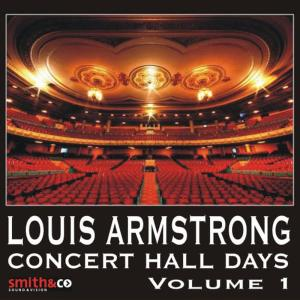 Louis Armstrong的專輯Concert Hall Days, Volume 1