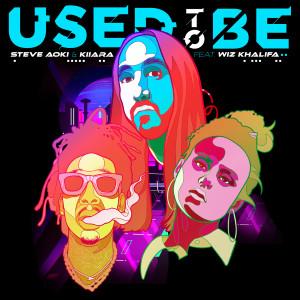 Album Used To Be (feat. Wiz Khalifa) from Steve Aoki