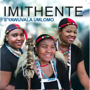 Album S'yawuvala Umlomo from Imithente