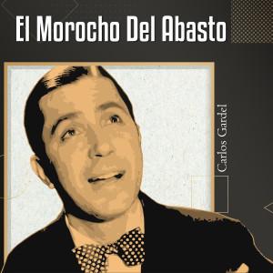 Carlos Gardel的專輯El Morocho del Abasto