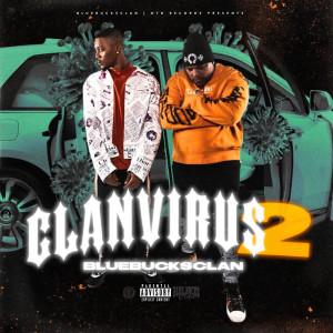 Album Clan Virus 2 (Explicit) from BlueBucksClan