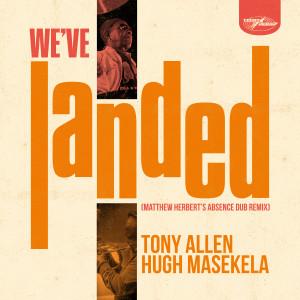 Album We've Landed (Matthew Herbert's Absence Dub Remix) from Hugh Masekela