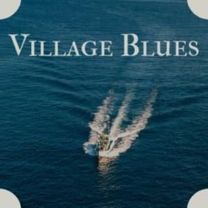 Village Blues