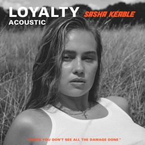 Sasha Keable的專輯Loyalty (Acoustic)