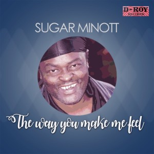 Album The Way You Make Me Feel from Sugar Minott