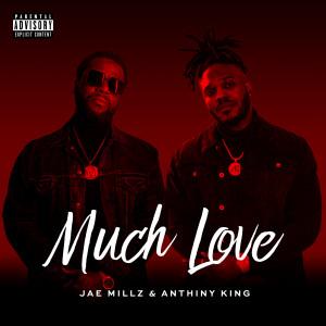 Album Much Love (Explicit) from Jae Millz
