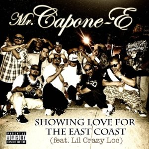 Showing Love for the East Coast (feat. Lil Crazy Loc) - Single (Explicit)
