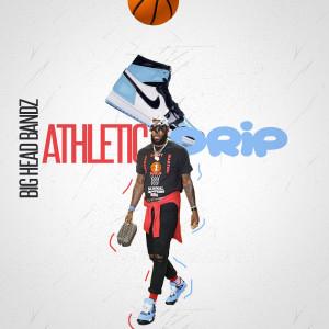 Album Athletic Drip from Big Head Bandz