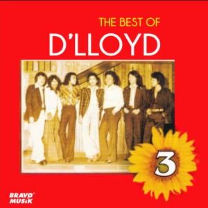 The Best Of, Vol. 3 dari D'Lloyd