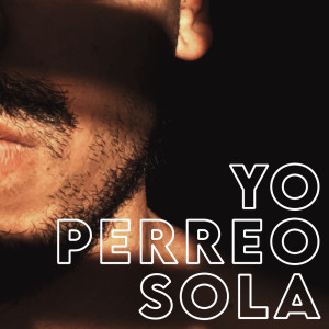 Album Yo Perreo Sola from Boricua Boys