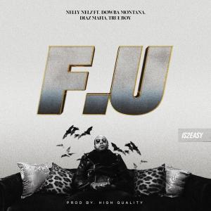Album F.U (Explicit) from Nelly Nelz