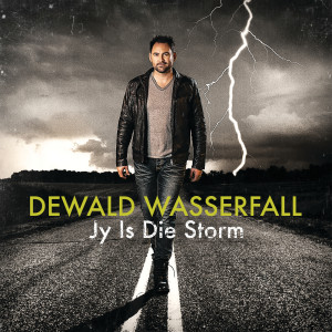 Album Jy Is Die Storm from Dewald Wasserfall
