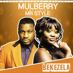 Album Bekezela Single from Mulberry