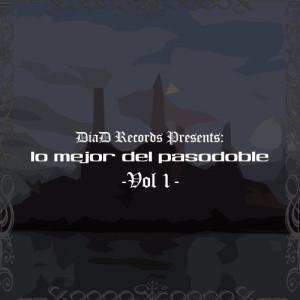 Album Lo Mejor del Pasodoble Vol. I from Paso Doble