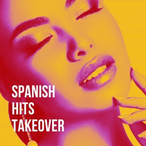 Album Spanish Hits Takeover from Reggaeton Latino
